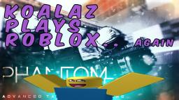 Koalaz Plays Roblox