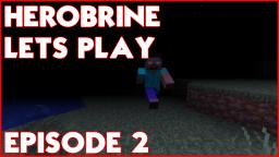 Herobrine Mod Lets Play - Episode 2