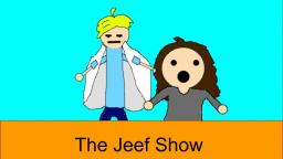 Jeef Show ep1