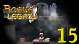 Lets Play Rogue Legacy Part 15 - Die Suche nach dem Bosstor