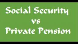 Social Security vs Private Pension