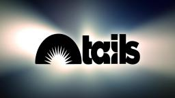 Tails Inc.