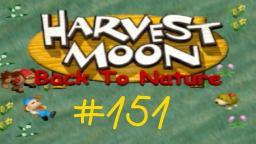 Harvest Moon Back To Nature Let s Play ★ 151 ★ Die Aktivierung ist geglückt