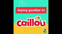 CAILLOU IS NO MORE