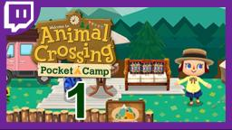 ANIMAL CROSSING POCKET CAMP [Livestream] 1
