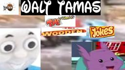 [VLP]: walt tamas and the wooden jokes