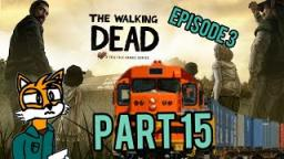 The Walking Dead |Part 15|Let fix a Train