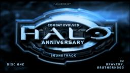 Halo Anniversary [Soundtrack] - Disc One - 02 - Bravery, Brotherhood