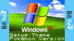 Windows XP Setup Music | Pokémon Version | Audio HD
