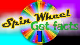 Spin Wheel, Get Facts! #1 Ft. MrBeingcool, Cazzy