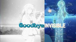 Goodbye Invisible