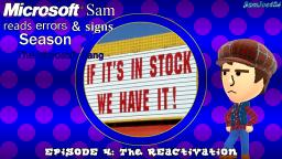 Microsoft Sam reads errors and signs (S2E4): The REactivation