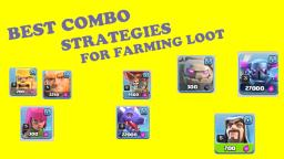 BEST STRATEGIES FOR FARMING LOOT!!! - Clash of Clans.1