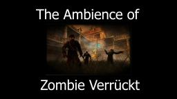 The Ambience of Zombie Verrückt - CoD: WaW