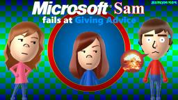 Microsoft Sam fails at Giving Advice