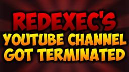 RedExec's Channel Got TERMINATED!