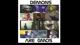 Demons Are GMOs, Part 1