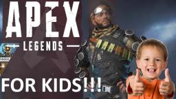 APEX LEGENDS SONG! (for kids!!!)