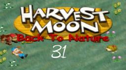 Let´s Play Harvest Moon: Back To Nature #31