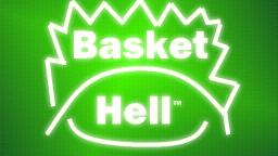 Basket Hell Recording