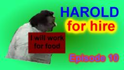 Harold for hire - episode 10 - Game Junkie
