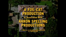 A Fox-Cat Production / Aaron Spelling Productions / CBS Television Distribution (1981/2007)