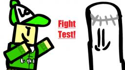 Fight Test!