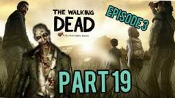 The Walking Dead |Part 19| More zombie apocalypse on run