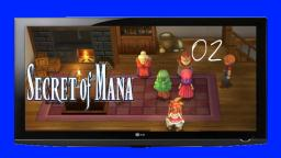 Let´s Play Secret of Mana (Remake) #02- Die Verbannung