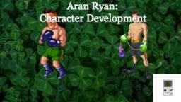 Aran Ryan: Character Development -Bloxed