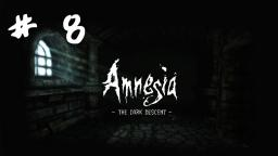 Lets play ITA - Amnesia: The Dark Descent # 8