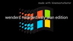 windows never released valy jean totally not copied (feans video from youtube)