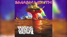 Smash Mouth - On Melancholy Hill