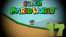 Lets Play Super Mario World Part 17 - Auf nach Chocolate Island