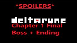 *SPOILERS* Deltarune Chapter 1 Final Boss + Ending