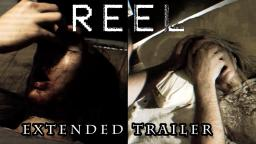 REEL - Extended Horror Trailer