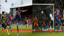 All 7 of Damien Delaney goals for Crystal Palace