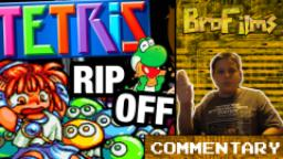 TETRIS RIP OFFS? - Commentary with Bro