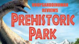 Prehistoric Park mini-series review