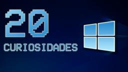 20 Curiosidades de Windows | Secretos, easter eggs y bugs