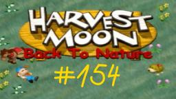 Harvest Moon: Back To Nature Let s Play ★ 154 ★ Wer lugt da aus dem Wasser