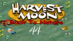 Let´s Play Harvest Moon: Back To Nature #44