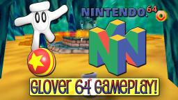 Glover 64 Review / Gameplay On Nintendo 64 (Old Video)
