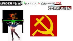 underfnafs basics in literature and communism music leak