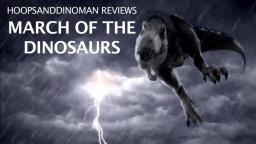 March of the Dinosaurs movie review
