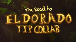 The Road to El Dorado YTP Collab (The Big Doradance) Announcement!