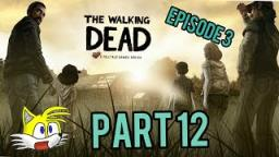 The Walking Dead |Part 12|Leader angry argued