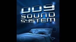 009 Sound System - Beat of the Moment