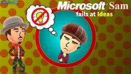 Microsoft Sam fails at Ideas