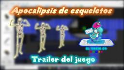 RESUBIDO DE YOUTUBE - Apocalipsis de esqueletos - Trailer - El Yoshi 64 Games
